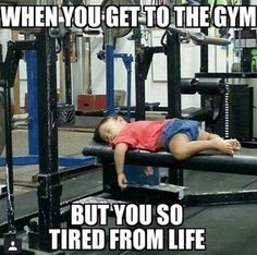 tired in the gym